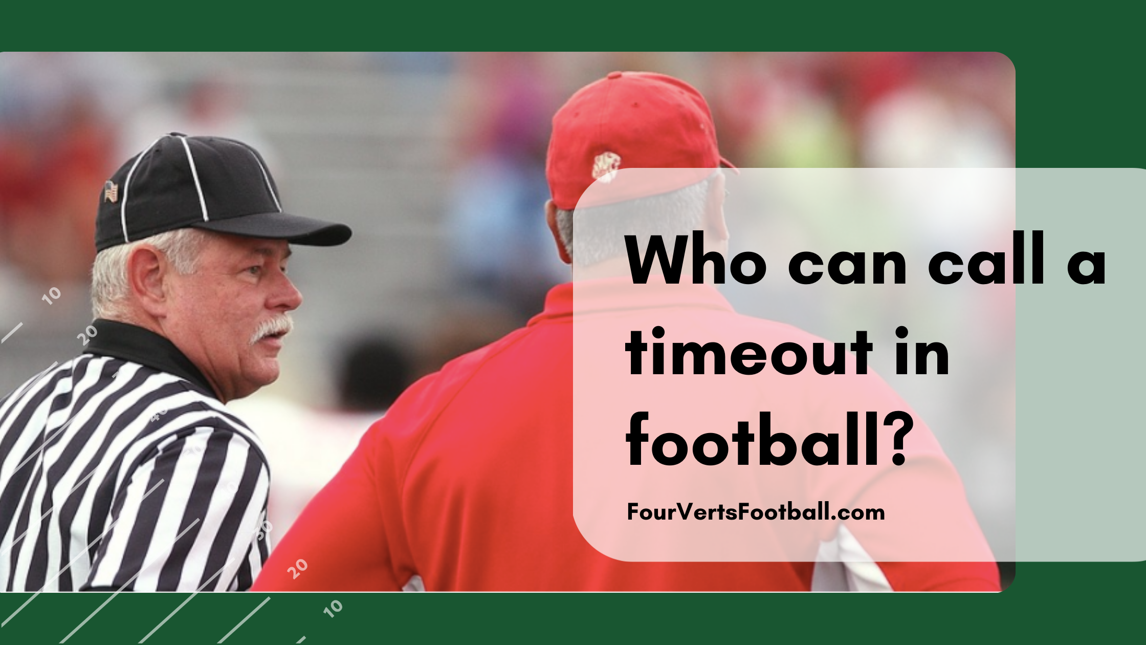 Who can call timeouts in football