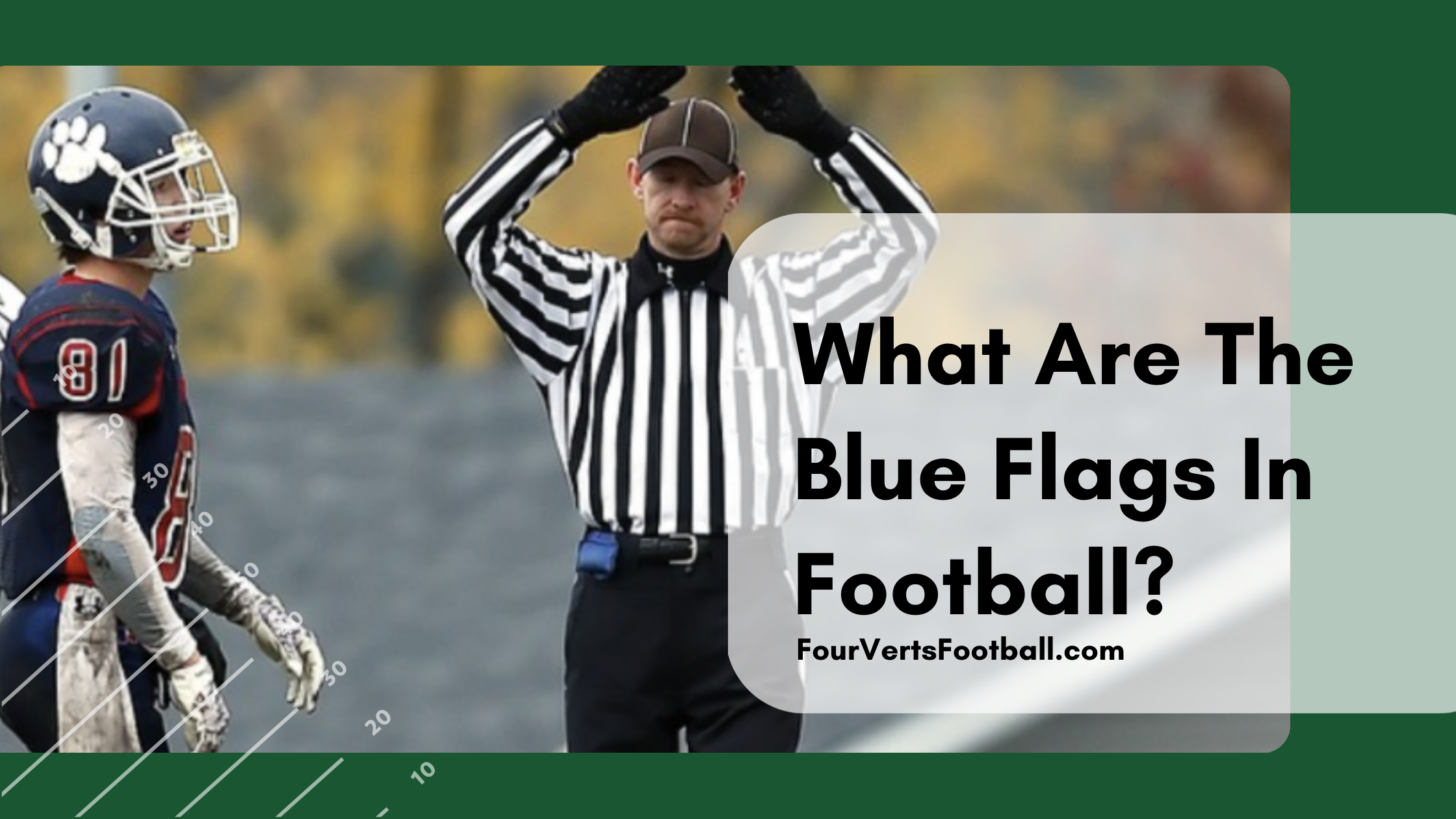 Blue flags in football