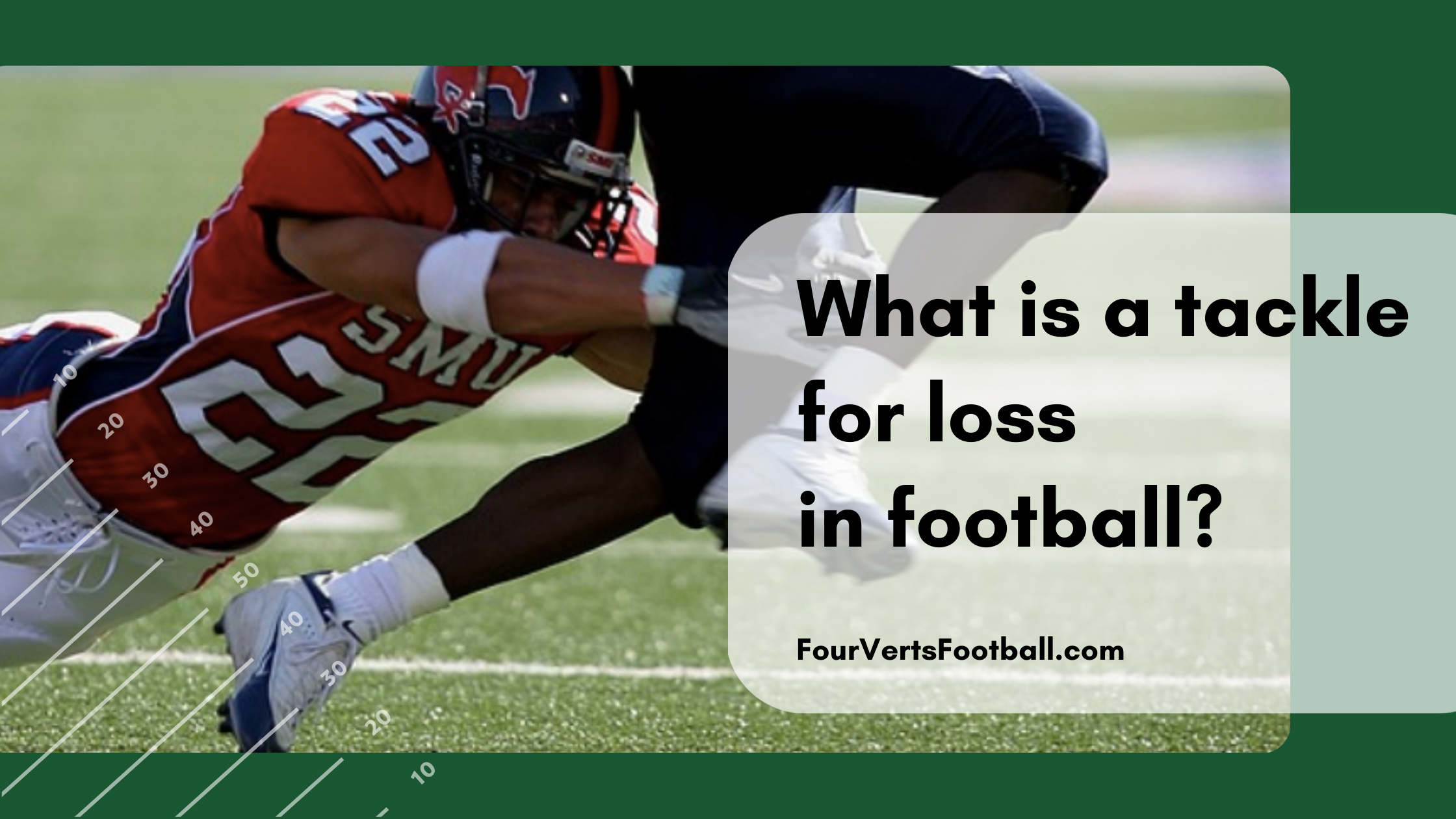 What is a tackle for loss