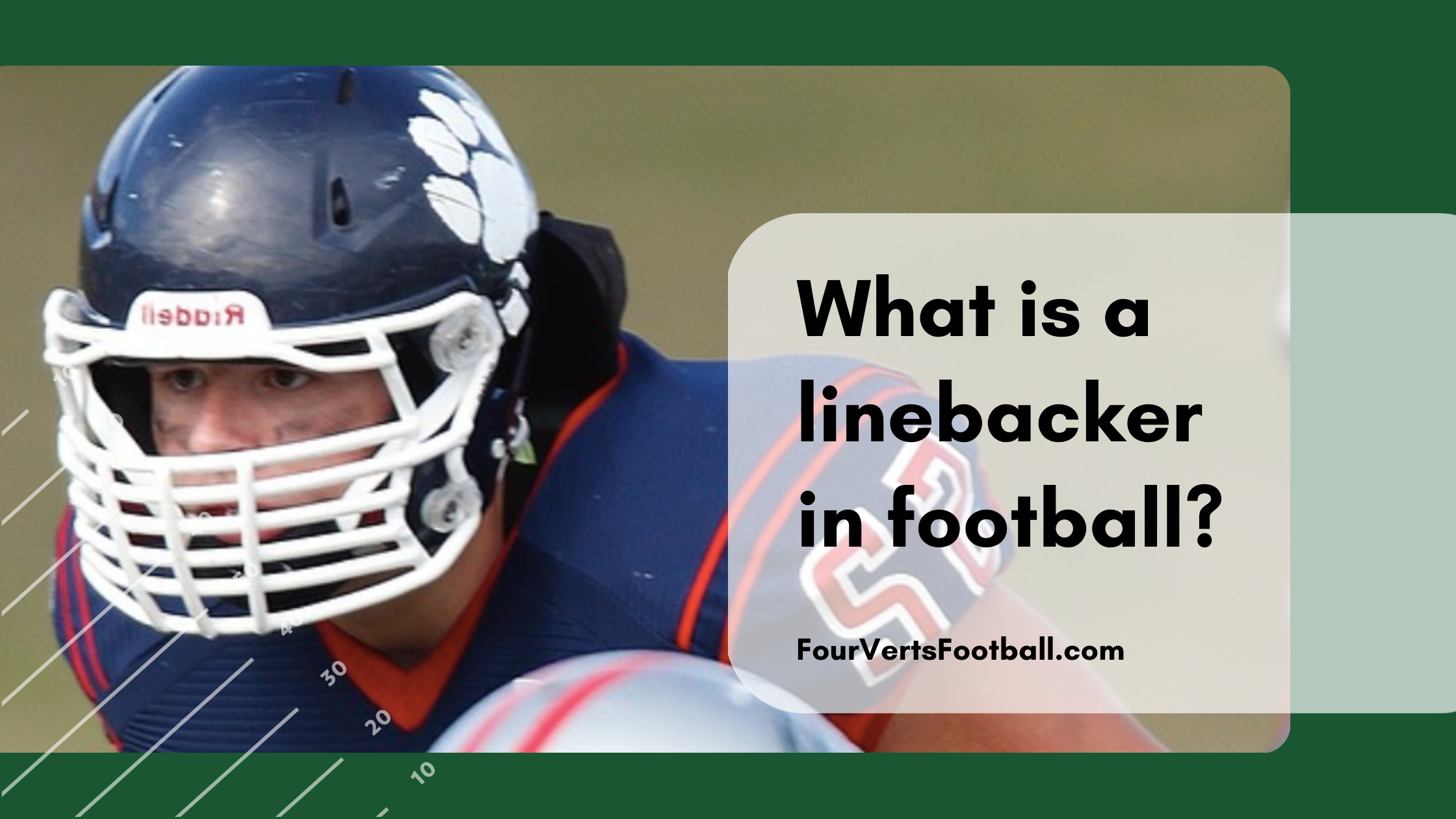 What is a linebacker