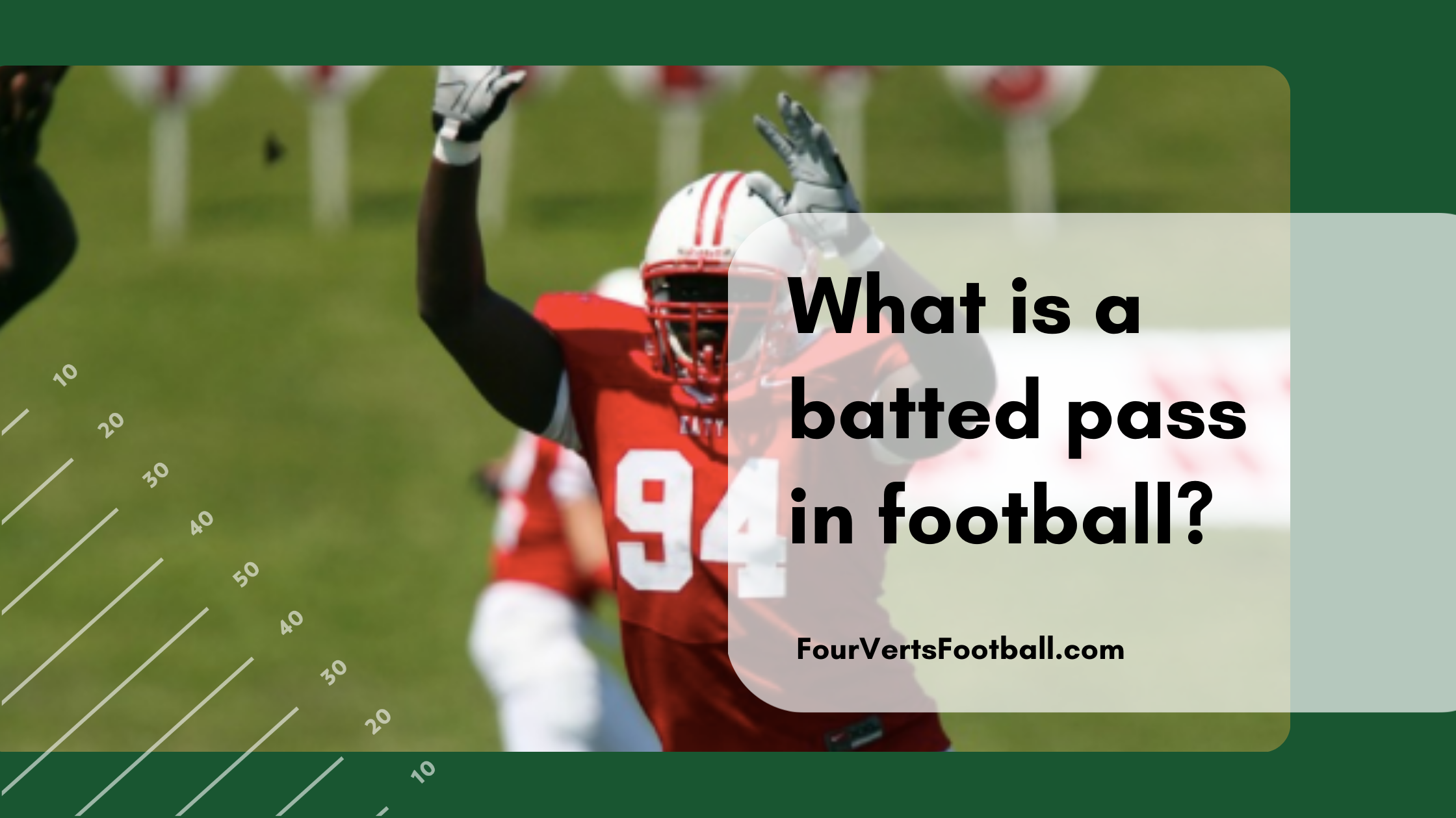 what is a batted pass in football