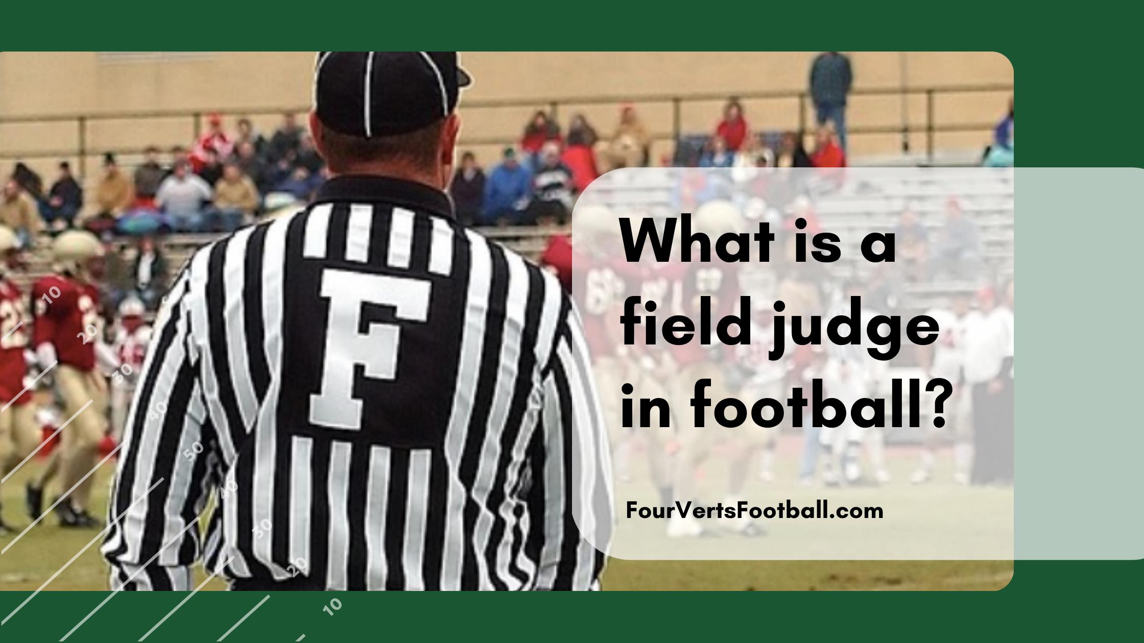 what is a field judge in football