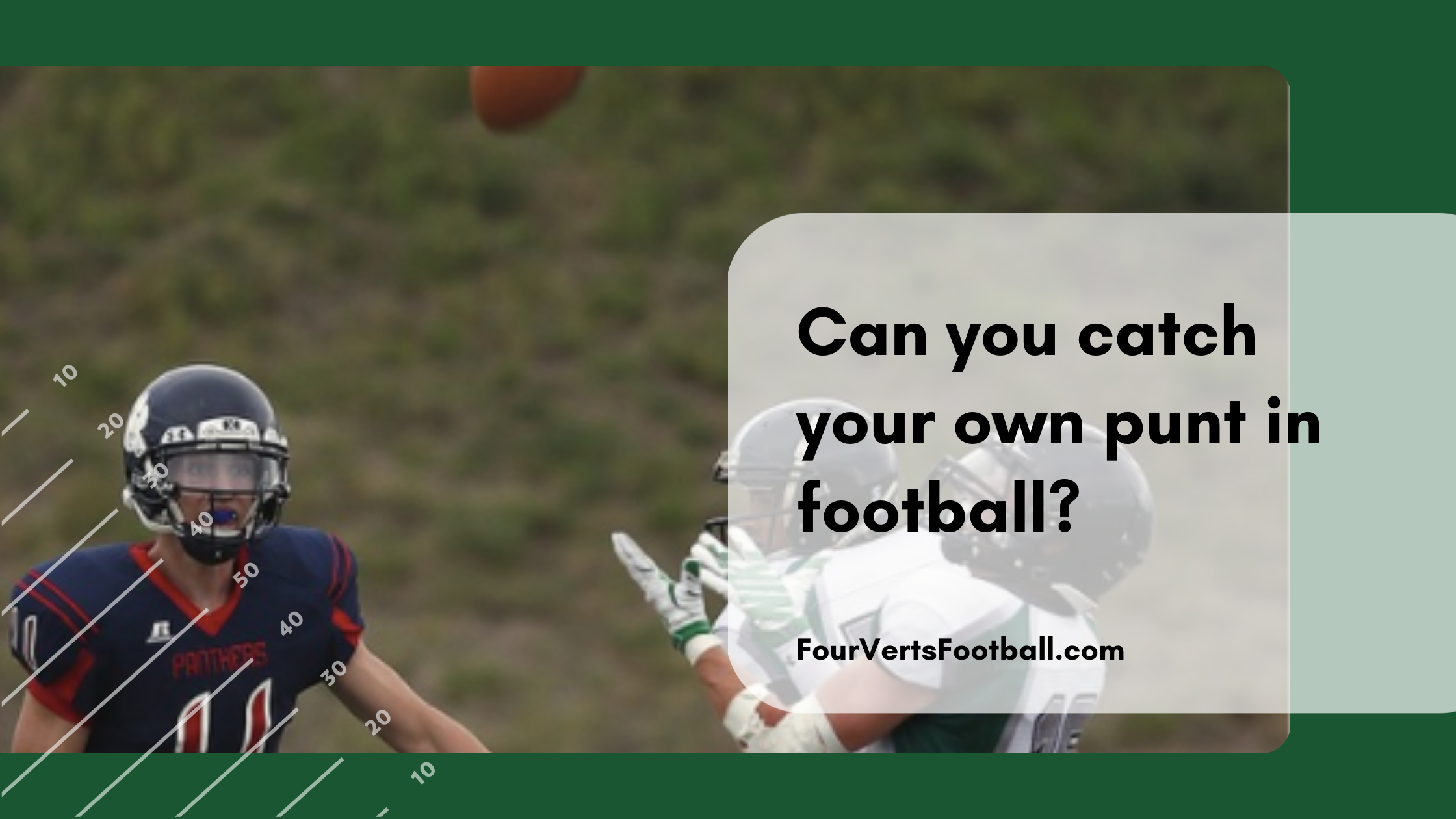 can you catch your own punt