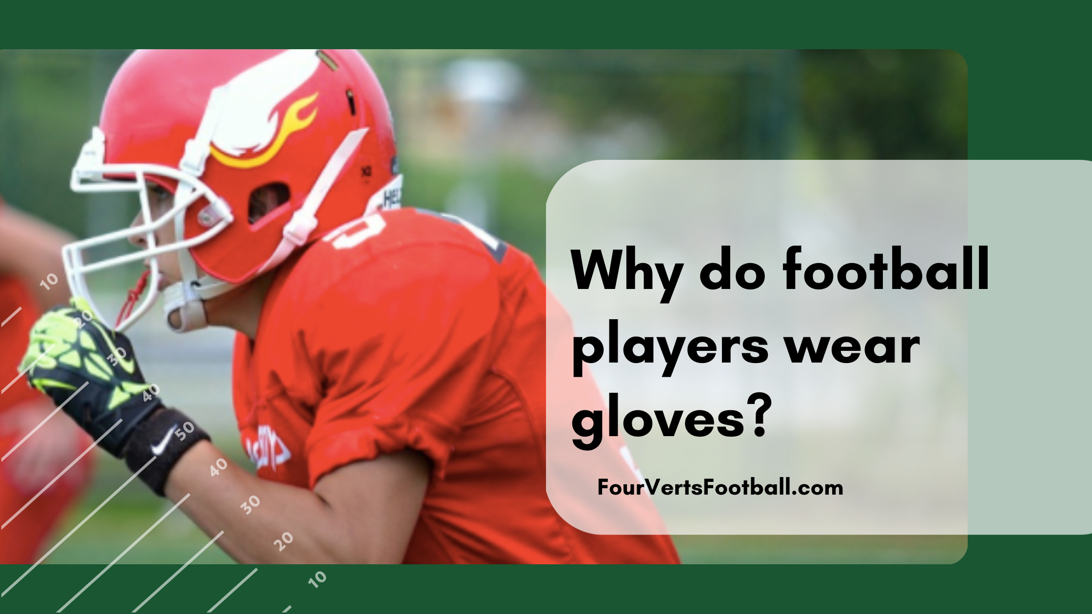 why do football players wear gloves