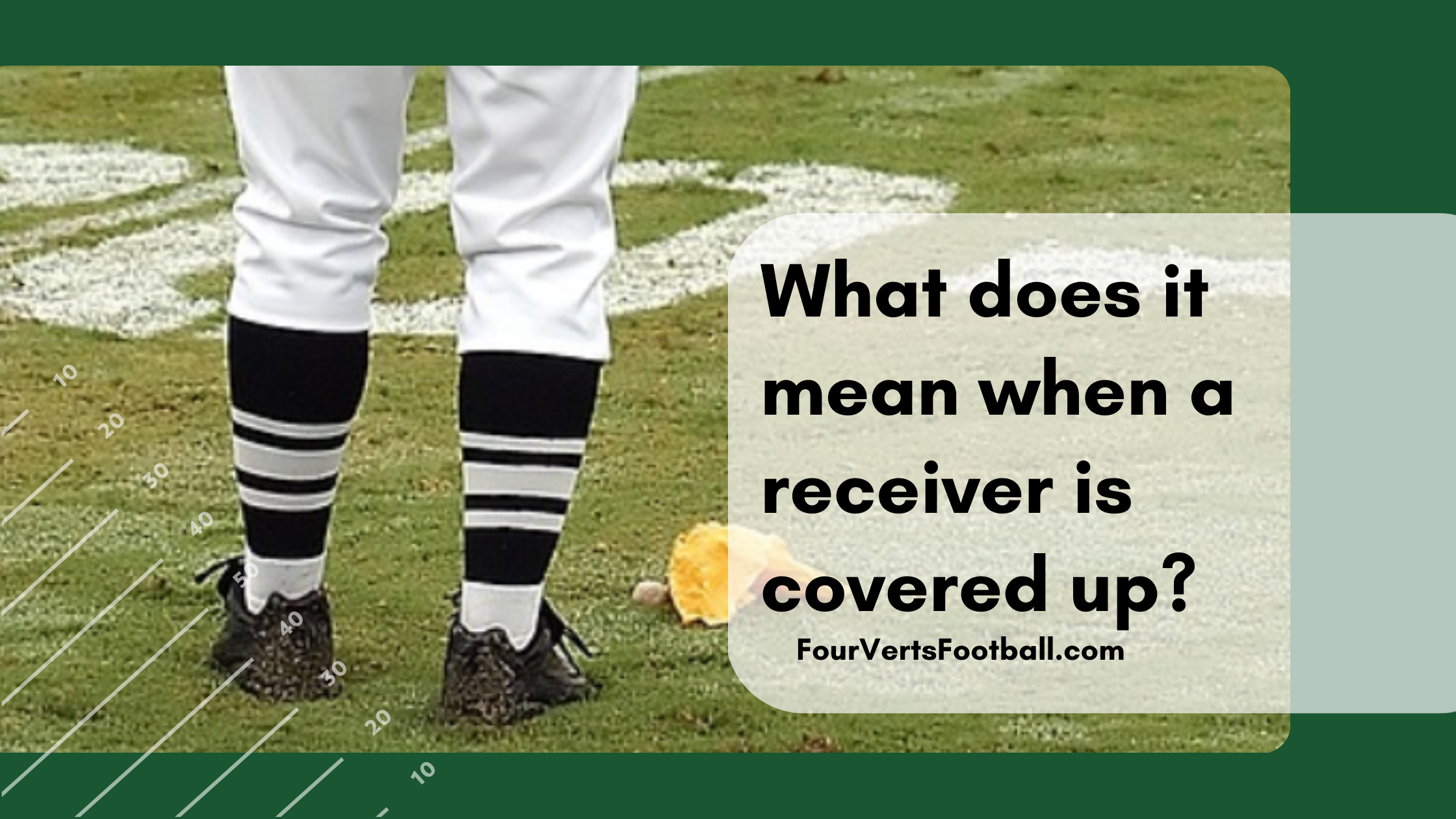 what does it mean when a receiver is covered up