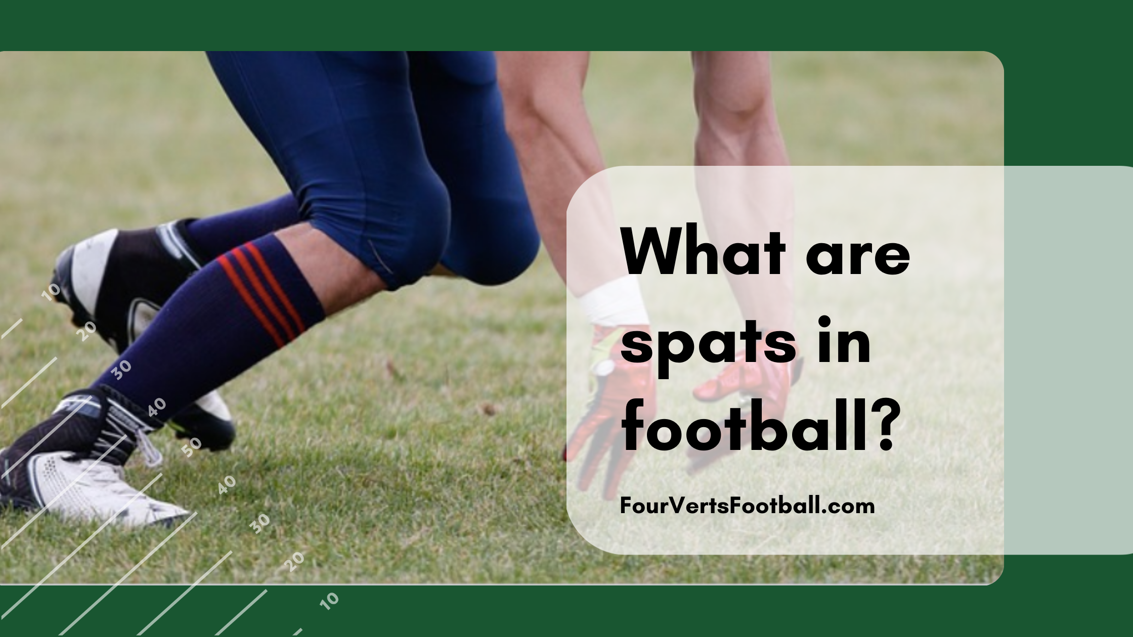 what are spats in football